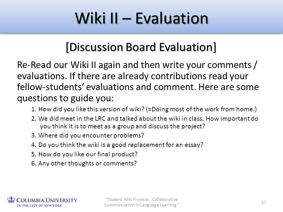 Wiki II – Evaluation [Discussion Board Evaluation]